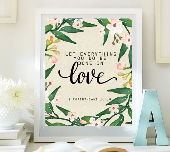 ♥Welcome to Little Emmas Flowers shop!♥ Let everything you do be done in love 1 Corinthians 16:14 Instant download Bible verse print ♥No