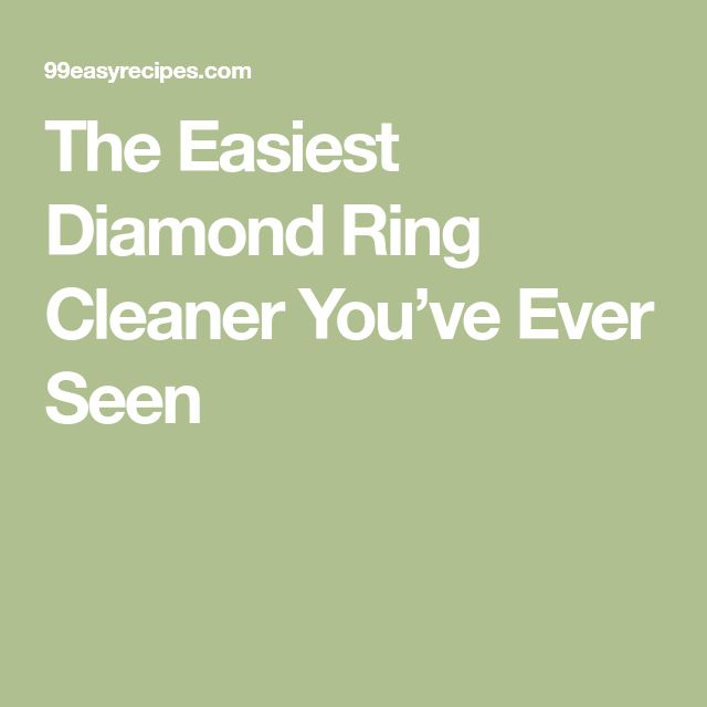 The Easiest Diamond Ring Cleaner You've Ever Seen