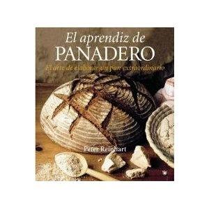 El aprendiz de panadero (Cocina): Amazon.es: Peter Reinhart, JORDI RIZZO TORTUERO: Libros
