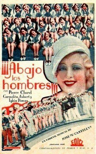Abajo los hombres  (1936) de José María Castellví - tt0026030