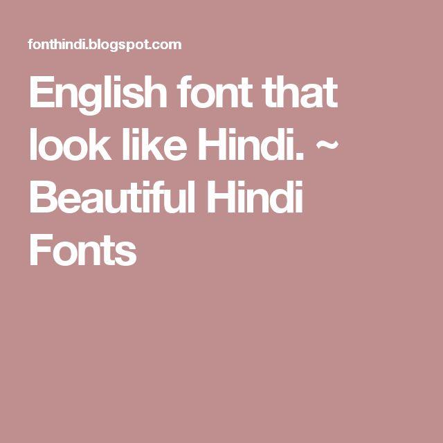 English font that look like Hindi. ~ Beautiful Hindi Fonts