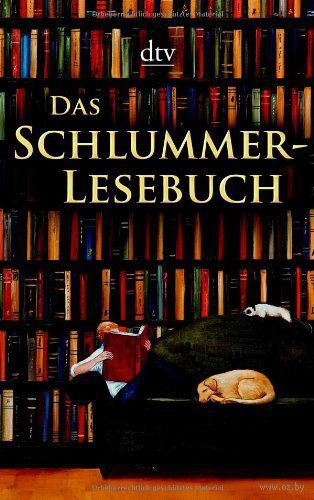 Das Schlummer-Lesebuch. Марсель Пруст, Эрих Кестнер, Марк Твен