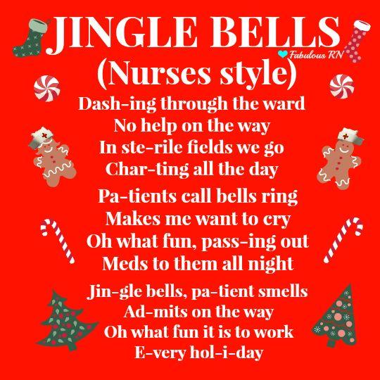 Jingle bells. Nurses style. Nurse humor. Nursing humor. Registered nurse. RN. Nursing life. Nurses funny. Christmas nurse style. Nurses' Christmas. Jingle Bells (Nurses Style).