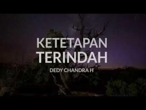 Ketetapan Terindah Oleh Dedy Chandra H Youtube Kutipan