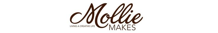 Mollie Makes - Living A Creative Life