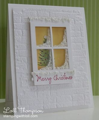 handmade Christmas card ... window card design ... luv the acetate window panes with sparkly white texture for snow buildup ... tree inside with bright yellow wall ... great white brick textured wall ... Loll has created another masterpiece!!