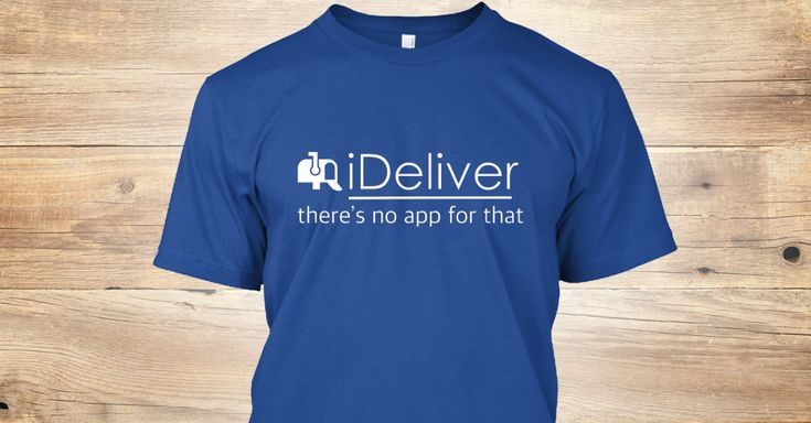 Discover There's No App For Mail Delivery T-Shirt from Postal Workers Need Tees Too!, a custom product made just for you by Teespring. With world-class production and customer support, your satisfaction is guaranteed. - There is not an app for everything..   ...