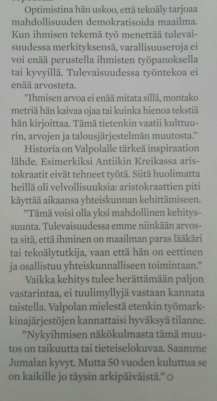 """Tekoäly muuttaa työn: Uusi älykäs maailma, Harri Valpola Kauppalehti 9/2017 tulevaisuus robotit työ yhteiskunta varallisuuserot """"tulevaisuudessa työntekoa ei enäö arvosteta"""""""