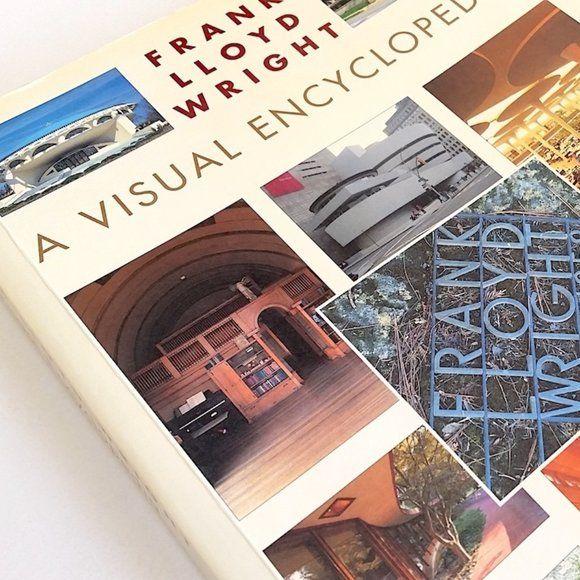 Frank Lloyd Wright A Visual Encyclopedia In 2020 Lloyd Wright Frank Lloyd Wright Lloyd