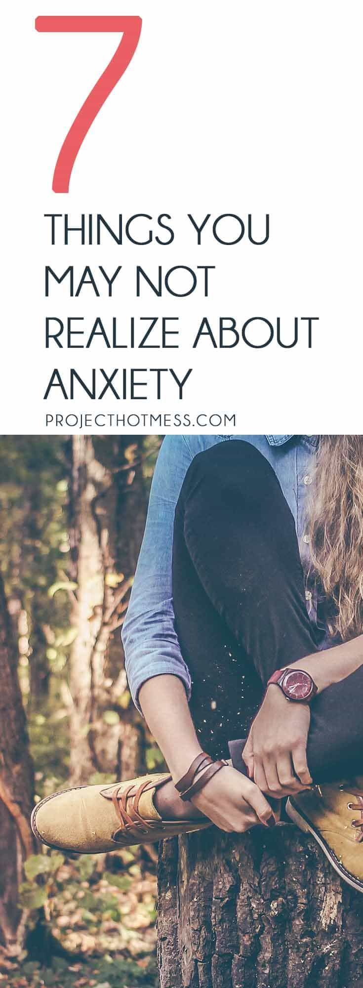 Do you know what anxiety looks like? Or maybe you've been told 'just get over it'. It's not that simple. Here's 7 things you may not realize about anxiety. These 'hidden' mental illnesses that can be incredibly debilitating to our lifestyles and to our health.     Mental Health | Anxiety | Women's Health | Dealing With Anxiety | Living with Anxiety | Mental Health Awareness | Post Natal Anxiety via @project_hotmess