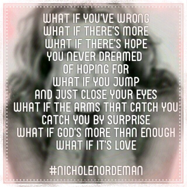 "Nichole Nordeman ""what if"""