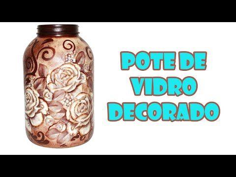 Pote de Vidro Reciclado e Decorado com Decoupage e Stencil ( ARTESANATO,...