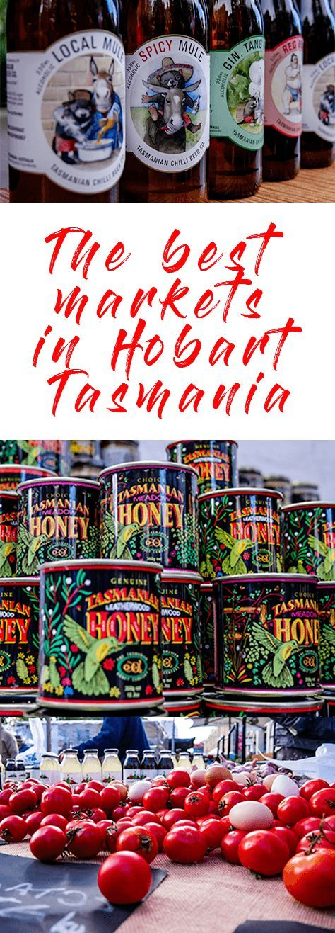 """The best markets in Hobart : two """"must-see"""" market experiences. Don't miss the Salamanca Markets and the Farm Gate Markets when visiting Hobart in Tasmania."""