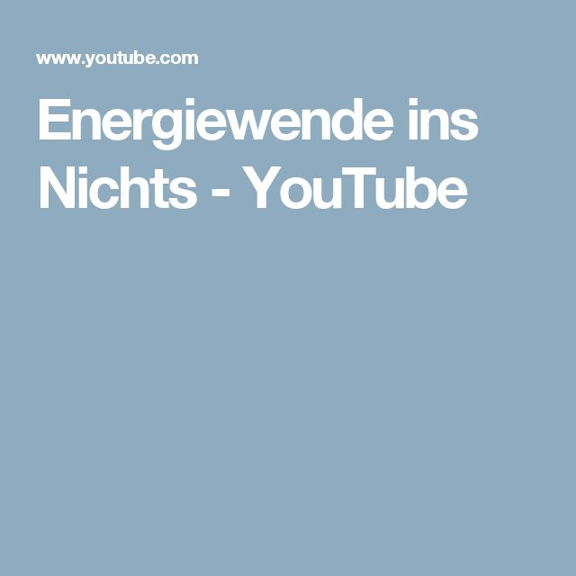 Energiewende ins Nichts - YouTube