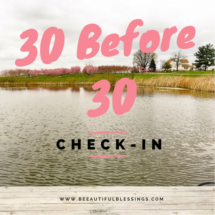 Checking in on my 29th birthday on my 30 Before 30 bucket list.