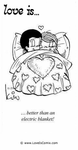 Love Is... better than an electric blanket!