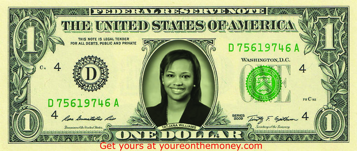 Tatjana's friend got her face on a REAL dollar bill to celebrate graduating law school. Get yours now! http://youreonthemoney.com/?utm_content=buffer4959a&utm_medium=social&utm_source=pinterest.com&utm_campaign=buffer