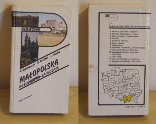 Przewodnik Małopolska Południowo-Zachodnia A.Matuszczak