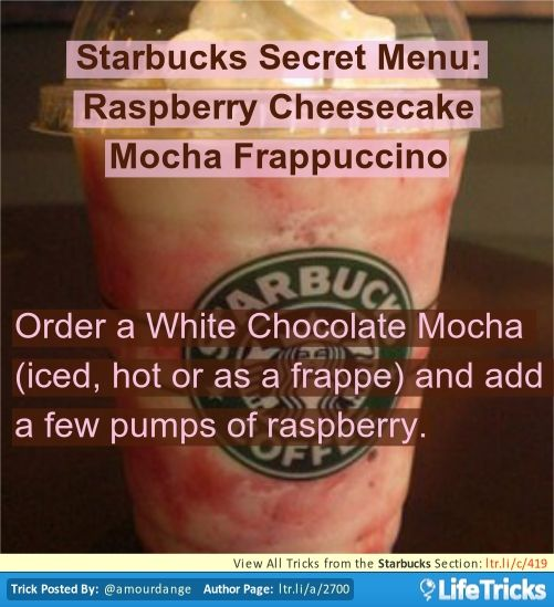 Starbucks - Starbucks Secret Menu: Raspberry Cheesecake Mocha Frappuccino