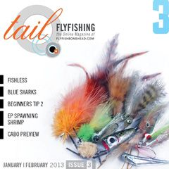 Tail Fly Fishing Magazine _ Issue 3 January 2013
