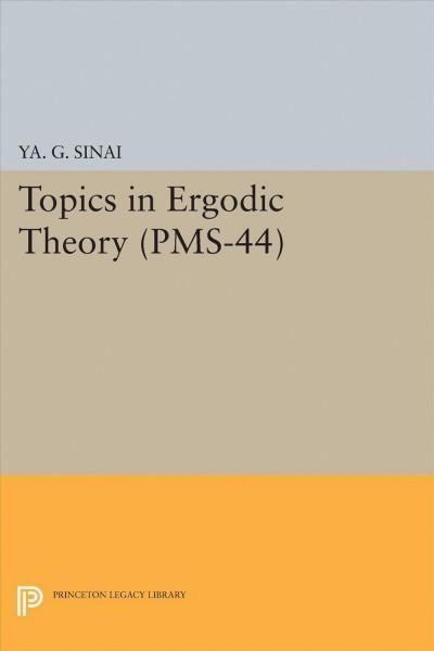 Topics in Ergodic Theory