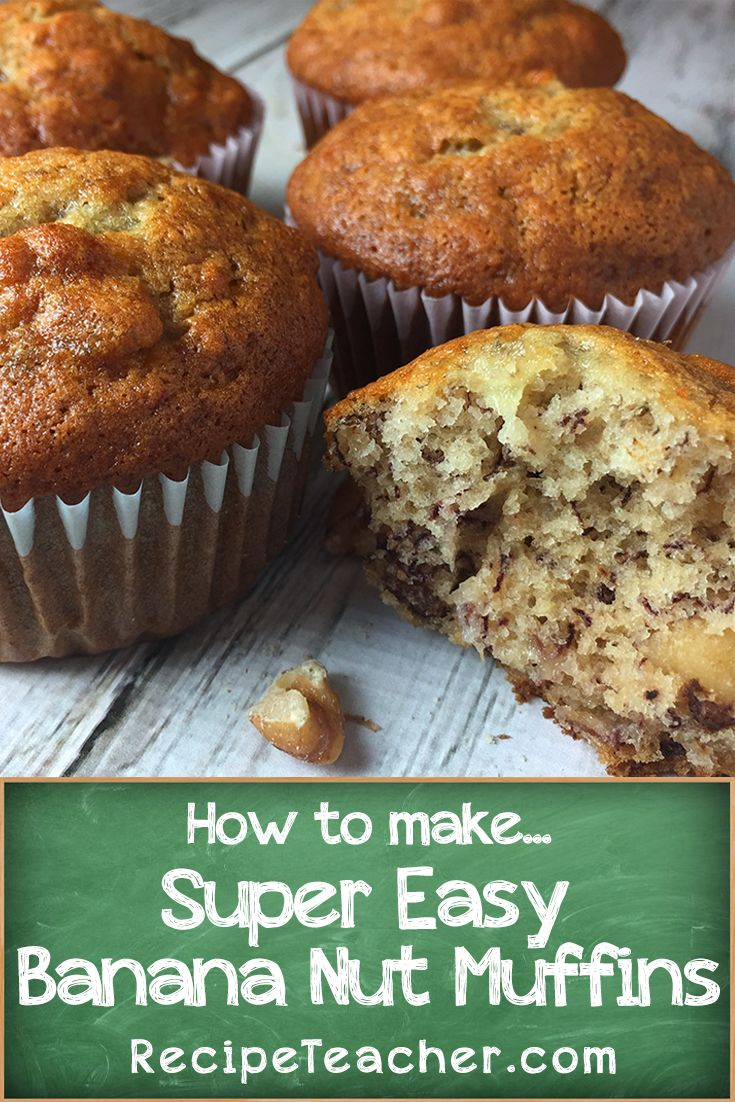How To Make Banana Nut Muffins Recipe Easy Banana Nut Muffins Banana Nut Muffins Banana Nut Muffin Recipe