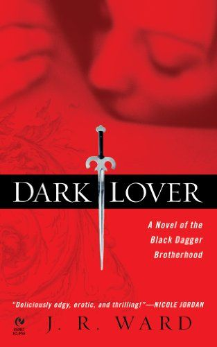 Dark Lover (Black Dagger Brotherhood, Book 1) - Kindle edition by J.R. Ward. Paranormal Romance Kindle eBooks @ Amazon.com.