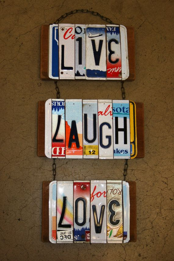 Recycled License Plates: Live. Laugh. Love