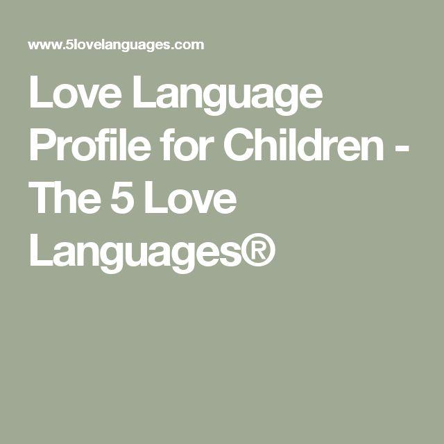 Love Language Profile for Children - The 5 Love Languages®