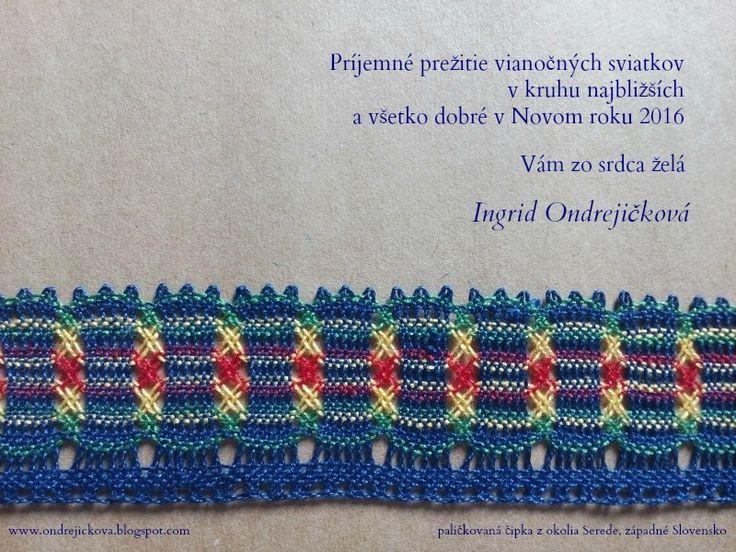 textilné techniky ktorým sa venujem - paličkovanie, tkanice, tkanie na doštičke, tapiséria (bobbin lace, tapestry)