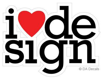 I love design. #dadecals