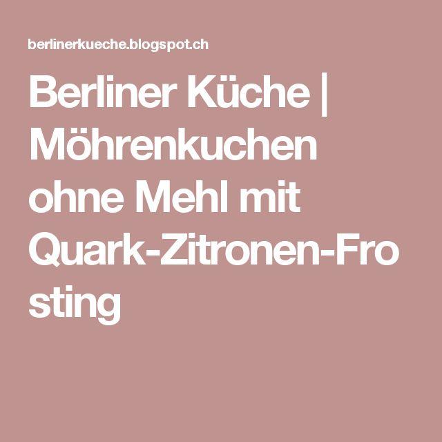 Berliner Küche | Möhrenkuchen ohne Mehl mit Quark-Zitronen-Frosting