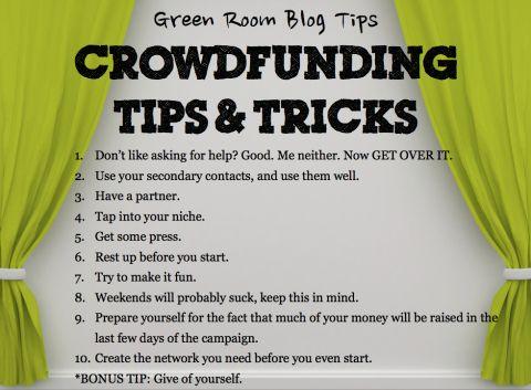 Crowdfunding tips & tricks via GreenRoomBlog.com. #crowdfunding #crowdfund