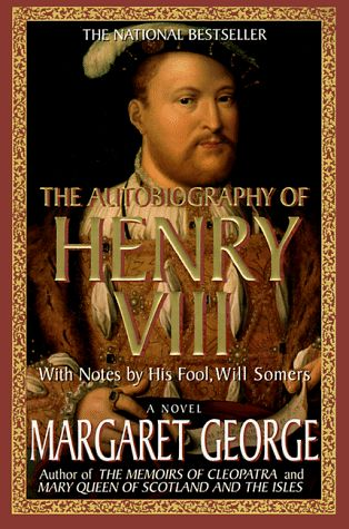 by Margaret George- HIGHLY recommend for anyone interested in Tudor England! Told from Henry's perspective, it's a masterpiece of historical fiction.