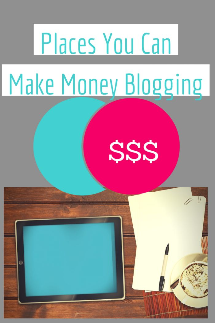 Places You Can Make Money Blogging. If you're a blogger looking to make money online here are some great places to start! via @jenblahblahblog