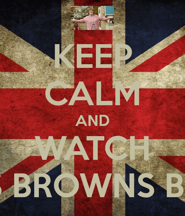 KEEP CALM AND WATCH MRS BROWNS BOYS . . . Funniest show EVER!!!!