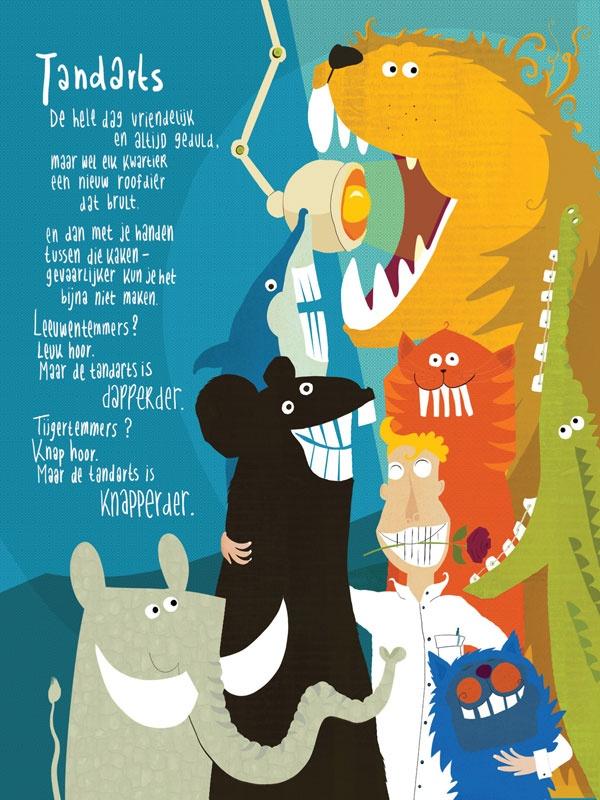 voor alle tandartsen! gedicht: Edward van de Vendel / beeld: Mieke Driessen © plint voor € 9,95 te koop op http://www.plint.nl/plint/aan_de_muur/poezieposters/tandarts/