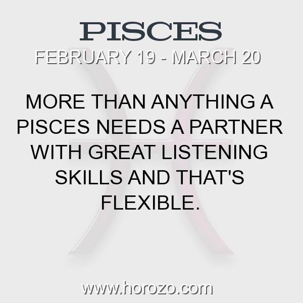 Fact about Pisces: More than anything a Pisces needs a partner with great... #pisces, #piscesfact, #zodiac. Astro Social Network:  https://www.horozo.com  Fresh Horoscopes:  https://www.horozo.com/daily-horoscope  Tarot Card Readings:  https://www.horozo.com/tarot-cards  Personality Test:  https://www.horozo.com/personality-type-test  Chinese Astrology:  https://www.horozo.com/chinese-horoscopes  Zodiac Compatibility:  https://www.horozo.com/partner-compatibility-by-zodiac-signs  Meanings of…