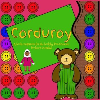 Based on the book Corduroy by Don Freeman.This is a 49 page download was designed to accompany the book Corduroy, by Don Freeman.  You must purchase the book separately. This packet targets receptive and expressive language skills based on the content of the book.In this download you will get:8 Vocabulary  Key Word cards,8 Key word definition cards,24 Story Sequencing cards,8 Connector Word cards that coordinate with the sequencing cards,30 Comprehension Question cards,18 Social…