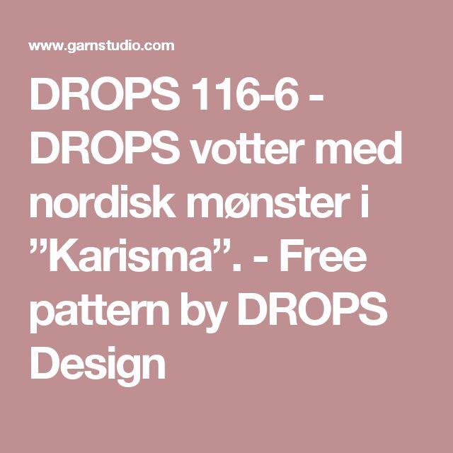 """DROPS 116-6 - DROPS votter med nordisk mønster i """"Karisma"""". - Free pattern by DROPS Design"""