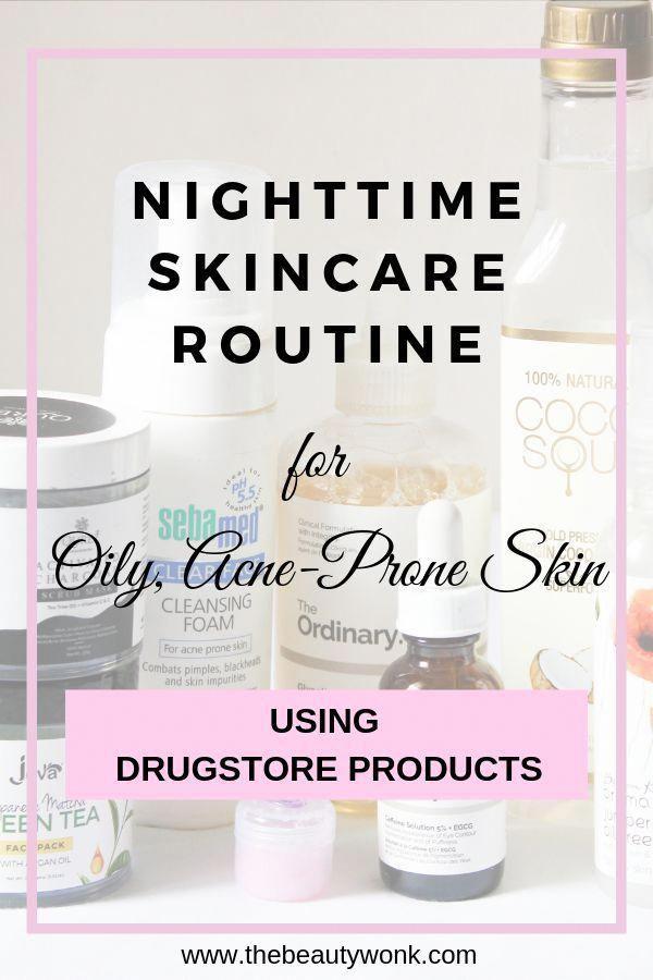 Nighttime Skincare Routine For Oily Skin Oily Skin Oily Skin Care Combination Skin Ca In 2020 Night Time Skin Care Routine Nighttime Skincare Combination Skin Care