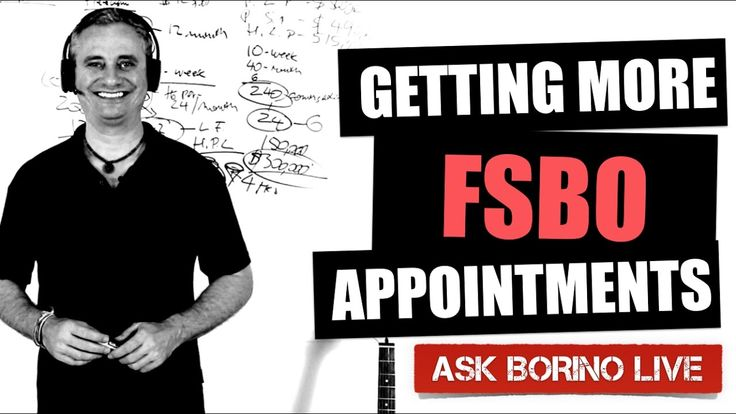 Getting More FSBO Appointments And Listings - Borino Real Estate Coaching
