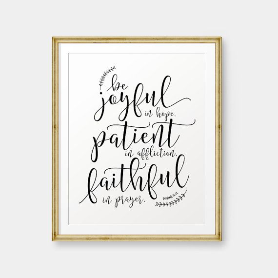 Be joyful in Hope, Romans 12:12 printable, Bible Verse art print, Christian wall…