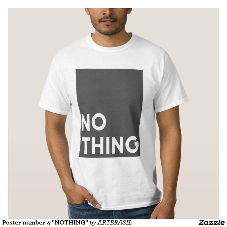 """Poster number 4 """"NOTHING"""" T-shirt"""