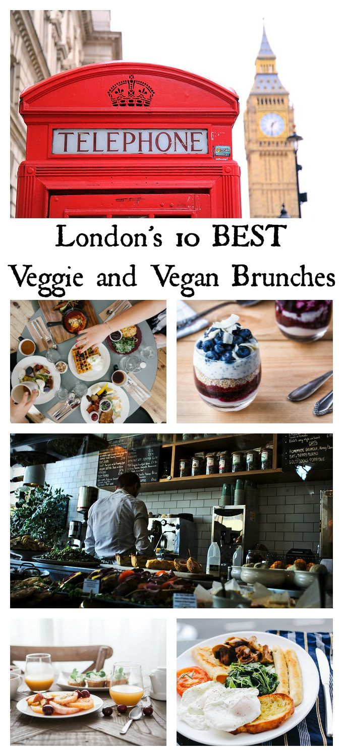 The 10 Best Places for Vegetarian or Vegan Brunch in London | Veggie Desserts Blog