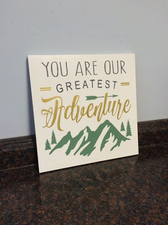 You are our greatest adventure wall decor wood sign adventure nursery wall art gold adventure nursery outdoor theme adventure toddler room