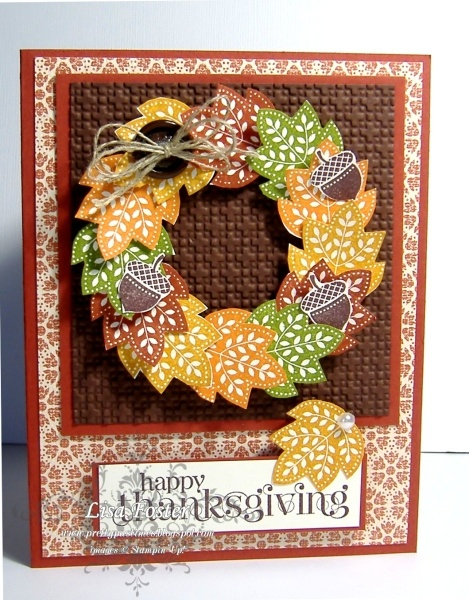 handmade Thanksgiving card ... wreath made of leaves stamped and cut out ... luv the Fall colors  .... Stampin' Up!