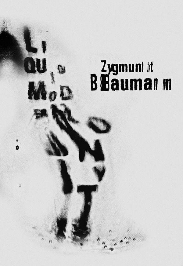 LIQUID MODERNITY - ZYGMUNT BAUMAN by Marcos Faunner #graphic #design #typography