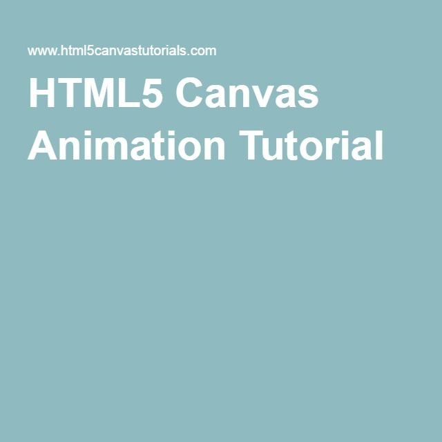 HTML5 Canvas Animation Tutorial