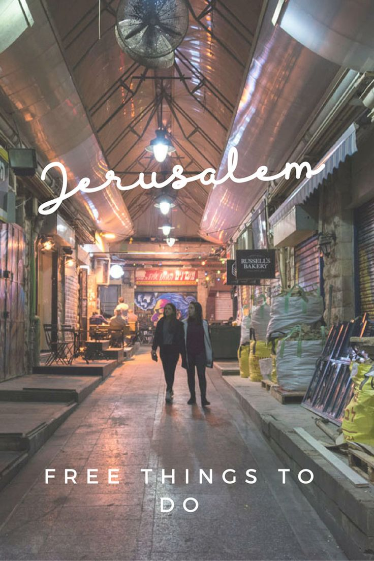 Places to see in Jerusalem for free - enjoy Machane Yehuda Market and discover other things to do in Jerusalem for free! #visitisrael #visitjerusalem #holyland
